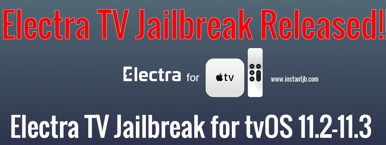Electra TV Jailbreak for tvOS 11.2-11.3